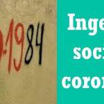 Ingeniería social del coronavirus ¿Cómo nos afecta?